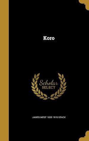 Bog, hardback Koro af James West 1835-1919 Stack