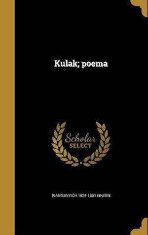 Bog, hardback Kulak; Poema af Ivan Savvich 1824-1861 Nikitin