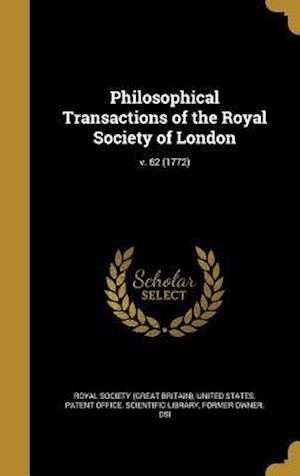 Bog, hardback Philosophical Transactions of the Royal Society of London; V. 62 (1772)