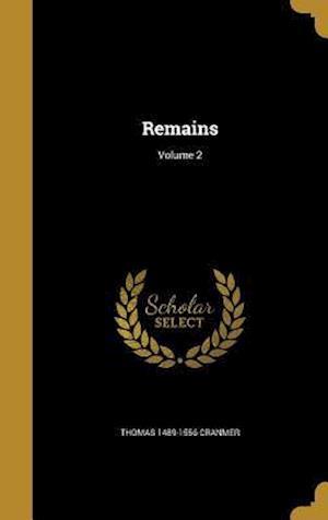 Bog, hardback Remains; Volume 2 af Thomas 1489-1556 Cranmer