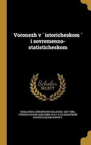 Bog, hardback Voronezh V Istoricheskom I Sovremenno-Statisticheskom