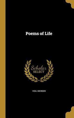 Bog, hardback Poems of Life af Vida Munden
