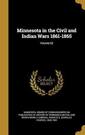 Bog, hardback Minnesota in the Civil and Indian Wars 1861-1865; Volume 02