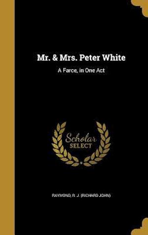 Bog, hardback Mr. & Mrs. Peter White