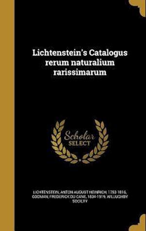 Bog, hardback Lichtenstein's Catalogus Rerum Naturalium Rarissimarum