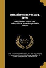 Reminiscenzen Von Aug. Spies af Albert Currlin