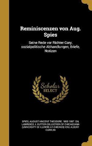 Bog, hardback Reminiscenzen Von Aug. Spies af Albert Currlin