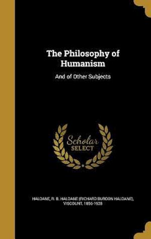 Bog, hardback The Philosophy of Humanism