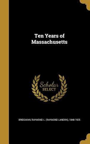 Bog, hardback Ten Years of Massachusetts