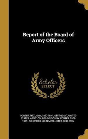 Bog, hardback Report of the Board of Army Officers