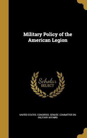 Bog, hardback Military Policy of the American Legion