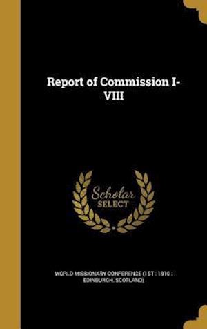 Bog, hardback Report of Commission I-VIII