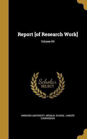 Bog, hardback Report [Of Research Work]; Volume 04