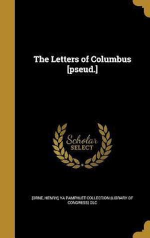 Bog, hardback The Letters of Columbus [Pseud.]