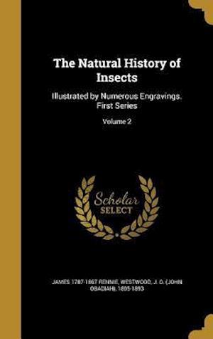 Bog, hardback The Natural History of Insects af James 1787-1867 Rennie