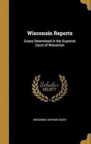 Bog, hardback Wisconsin Reports