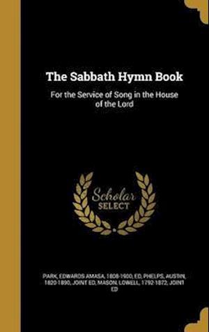 Bog, hardback The Sabbath Hymn Book