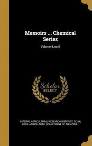 Bog, hardback Memoirs ... Chemical Series; Volume 3, No.9