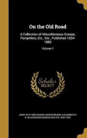 Bog, hardback On the Old Road af John 1819-1900 Ruskin