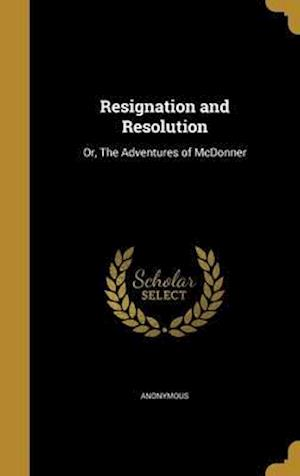 Bog, hardback Resignation and Resolution
