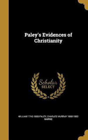 Bog, hardback Paley's Evidences of Christianity af Charles Murray 1808-1882 Nairne, William 1743-1805 Paley