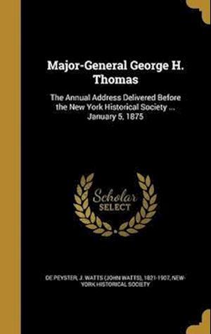 Bog, hardback Major-General George H. Thomas