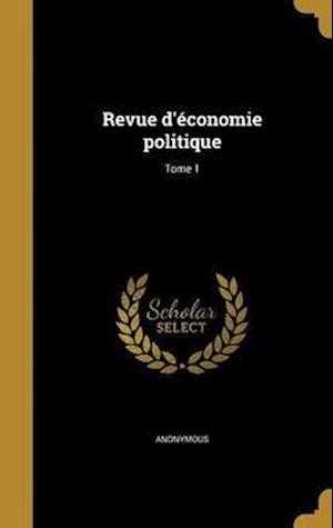 Bog, hardback Revue D'Economie Politique; Tome 1
