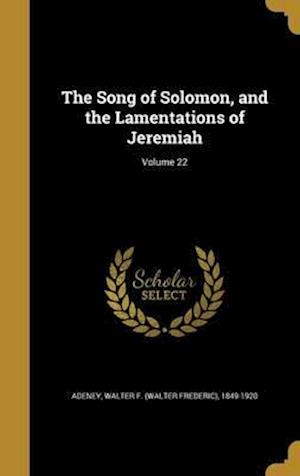 Bog, hardback The Song of Solomon, and the Lamentations of Jeremiah; Volume 22