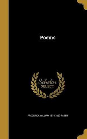 Bog, hardback Poems af Frederick William 1814-1863 Faber