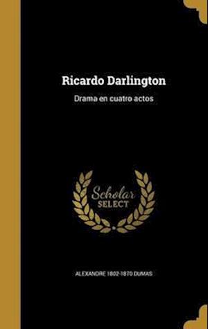 Bog, hardback Ricardo Darlington af Alexandre 1802-1870 Dumas
