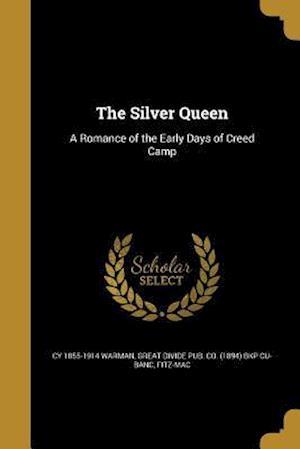 Bog, paperback The Silver Queen af Cy 1855-1914 Warman