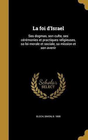 Bog, hardback La Foi D'Israel