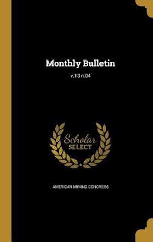 Bog, hardback Monthly Bulletin; V.13 N.04