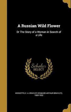 Bog, hardback A Russian Wild Flower
