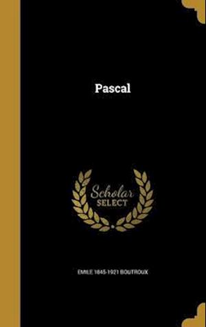 Bog, hardback Pascal af Emile 1845-1921 Boutroux