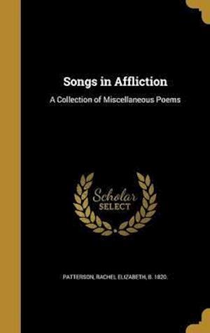 Bog, hardback Songs in Affliction