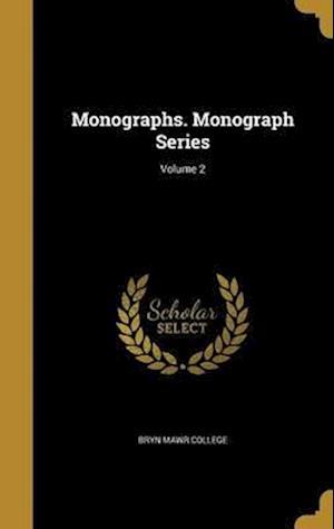 Bog, hardback Monographs. Monograph Series; Volume 2