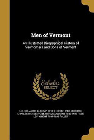 Bog, paperback Men of Vermont af Redfield 1831-1908 Proctor, Charles H. Davenport