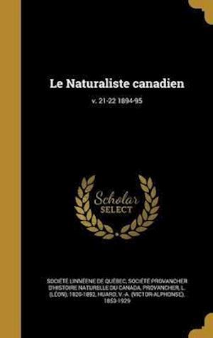 Bog, hardback Le Naturaliste Canadien; V. 21-22 1894-95