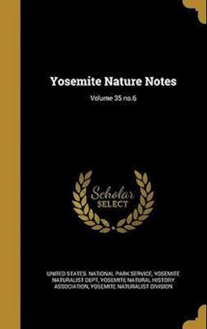 Bog, hardback Yosemite Nature Notes; Volume 35 No.6