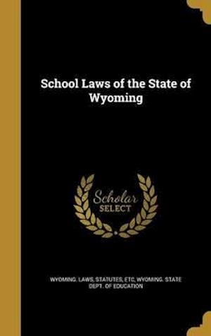 Bog, hardback School Laws of the State of Wyoming