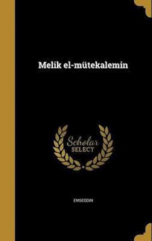 Bog, hardback Melik El-Mutekalemin