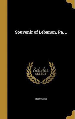 Bog, hardback Souvenir of Lebanon, Pa. ..