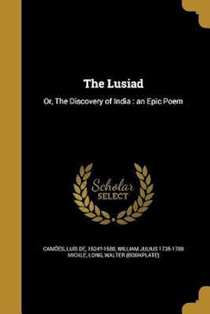 Bog, paperback The Lusiad af William Julius 1735-1788 Mickle