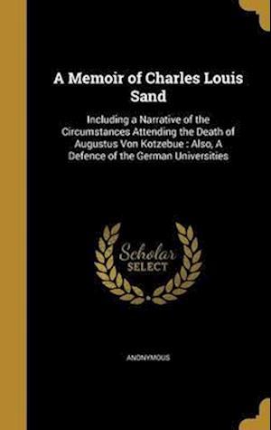 Bog, hardback A   Memoir of Charles Louis Sand