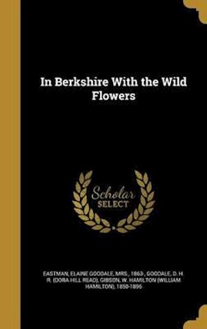 Bog, hardback In Berkshire with the Wild Flowers