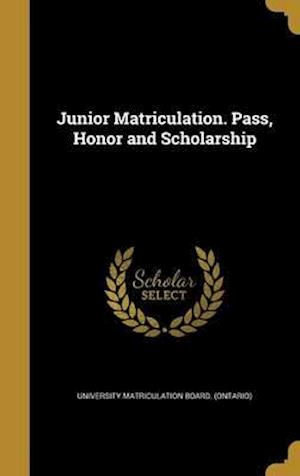 Bog, hardback Junior Matriculation. Pass, Honor and Scholarship