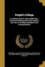 People's College af Mark 1802-1887 Hopkins, Ada Dodge 1804-1877 Smith