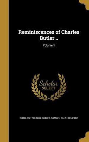 Bog, hardback Reminiscences of Charles Butler ..; Volume 1 af Samuel 1747-1825 Parr, Charles 1750-1832 Butler