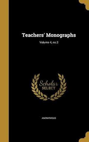 Bog, hardback Teachers' Monographs; Volume 4, No.3